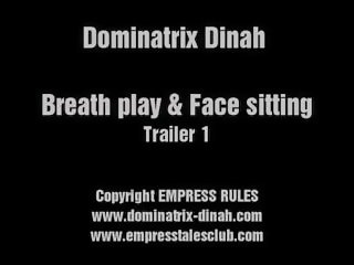DOMINATRIX DINAH - BREATH PLAY & FACE SITTING