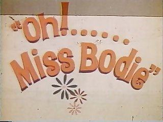 Oh Miss Bodie 1972 Full Movie in Color