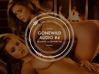 GONEWILD AUDIO #4 - Deflowering The Twins