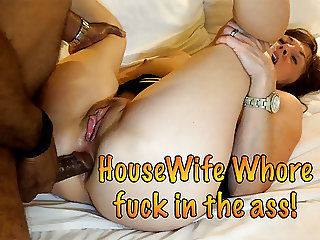 Housewife Whore Fucked in the ass!