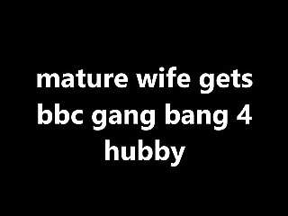 old wife gets bbc gang bang 4 hubby